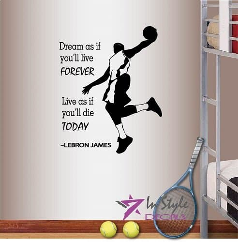 Lebron James quotes decal dream and live