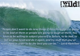 Extreme Sports Quote of the Week – Laird Hamilton