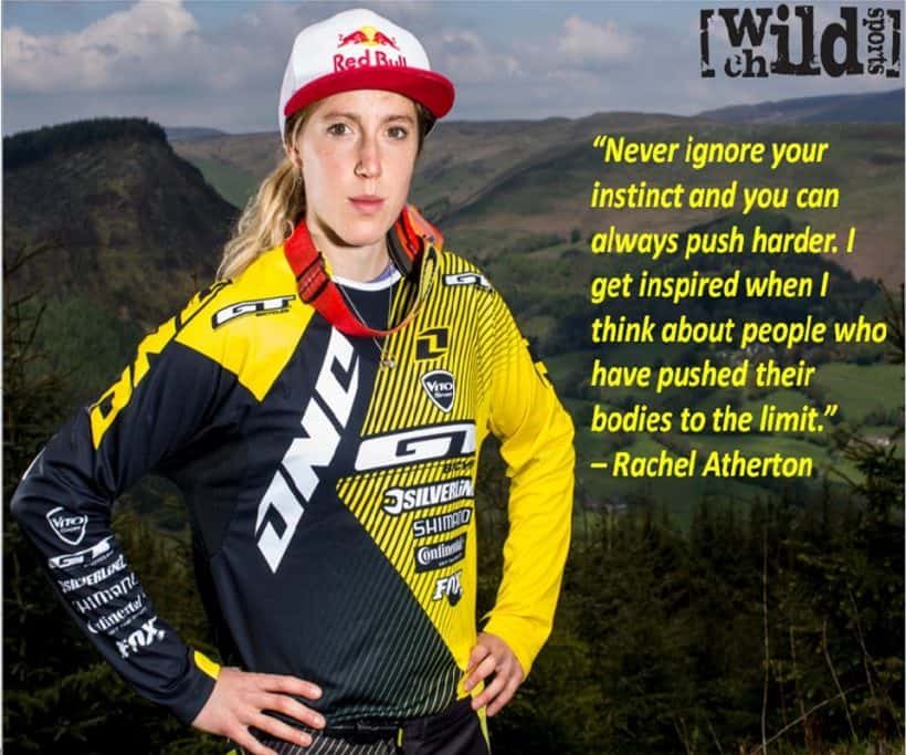 Extreme Sports Quote Of The Week Rachel Atherton Wild