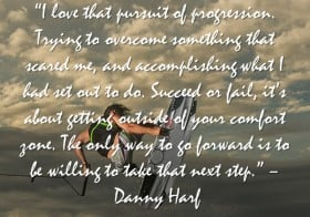 Extreme Sports Quote of the Week – Danny Harf