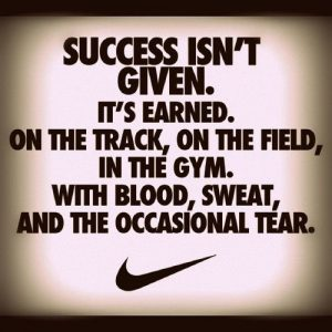 nike quotes - success isn't given