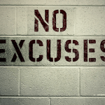 No Excuses Quotes - Our Top 10