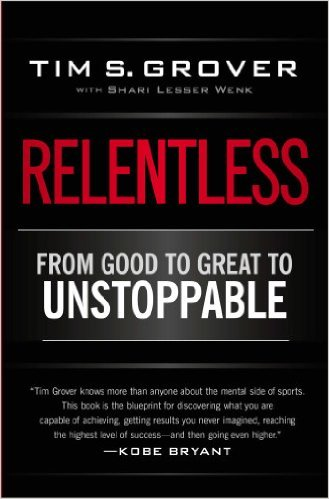Relentless: From Good to Great to Unstoppable Book Review