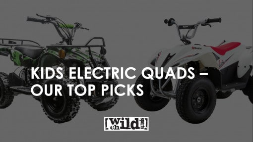Kids Electric Quads - Our Top Picks
