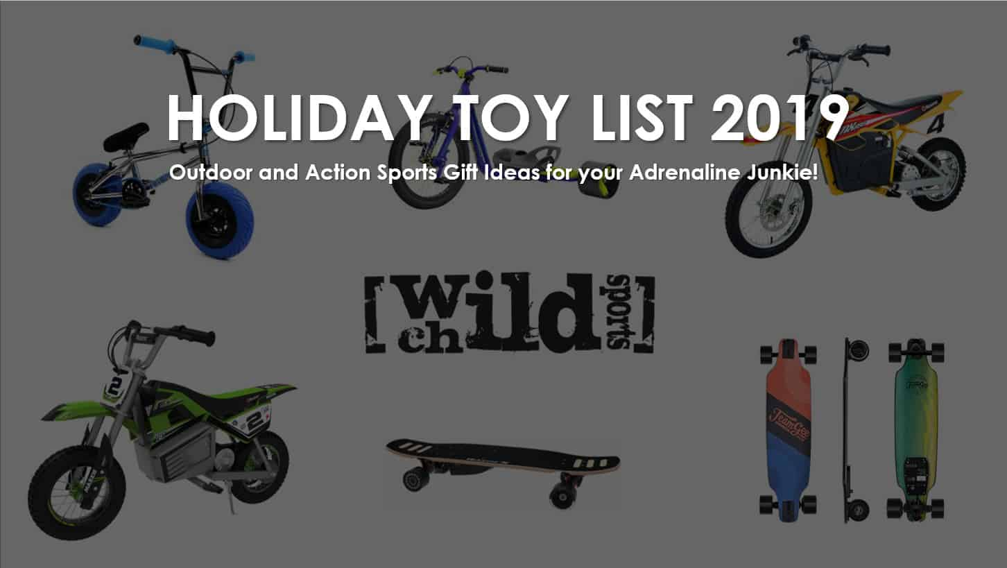 Holiday Toy List 2019 – Action Sports