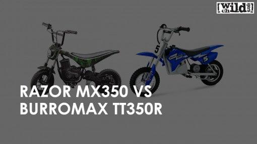 Razor MX350 VS Burromax TT350R