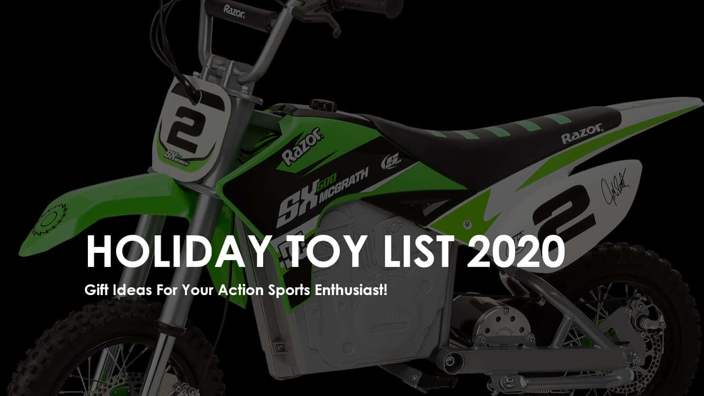 Holiday Toy List 2020 – Action Sports