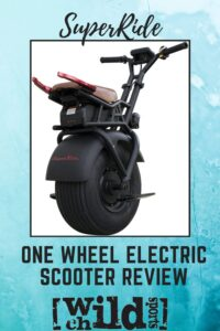 SuperRide One wheel electric scooter review